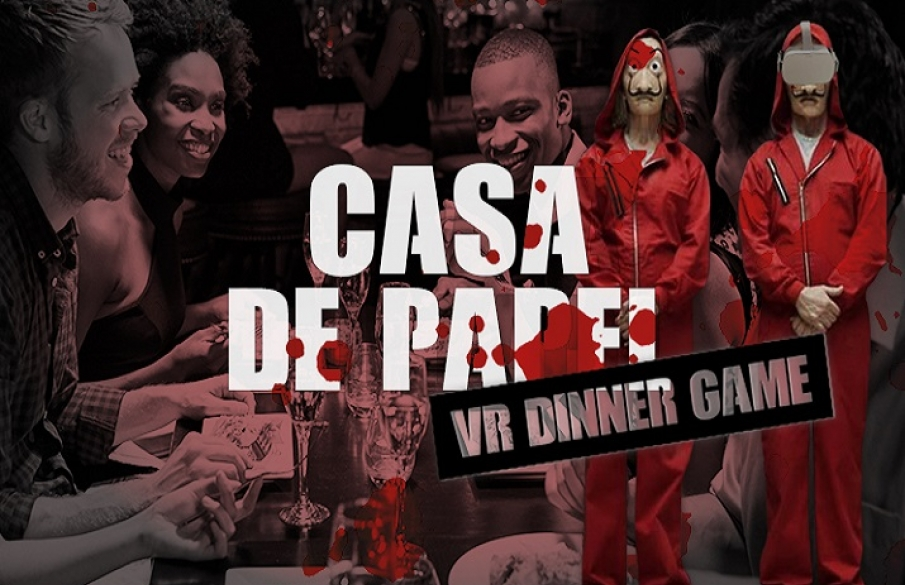 VR Escape Dinner: Casa de Papel